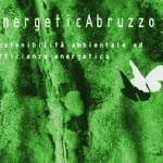 <b>Sostenibilità ambientale ed efficienza energetica.</b> <br />Se ne parla ad <i><b>EnergeticAbruzzo3</b></i>