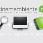 <b>CinemAmbiente TV. </b><br />Un progetto didattico con film per l'educazione ambientale