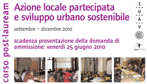 IUAV 2010 - Azione locale partecipata e sviluppo urbano sostenibile