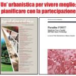 <b>Un'urbanistica per vivere meglio: pianificare con la partecipazione. <br /></b>Incontro a Bologna