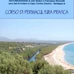 <b>Corso di permacultura pratica in Sardegna. </b>Dal 26 giugno al 1° luglio 2010 a Capo Comino (Nuoro)