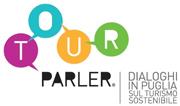 Tour Parler – Dialoghi in Puglia per il Turismo Sostenibile
