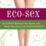 <b>Ecosesso. </b><br />Dieci cose che l'ecologista non deve mai fare a letto!