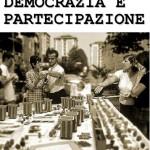 <b>Democrazia e Partecipazione. </b><br />A Ravenna percorsi di progettazione partecipata per la città di domani
