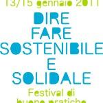 <b>Dire Fare Sostenibile e Solidale. </b><br />Il programma e i partecipanti al festival. Cagliari 13/15 gennaio 2011