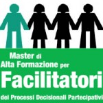 Progettazione partecipata e Facilitazione dei processi decisionali. <b>Master di Alta Formazione a Roma</b>