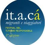 <b>IT.A.CÀ migranti e viaggiatori. </b><br />A Bologna il Festival del Turismo Responsabile