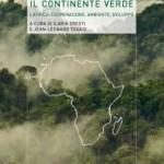 <i><b>Il continente verde.</b> L'Africa: cooperazione, ambiente, sviluppo. </i>Presentazione del libro a Cagliari, 11 luglio 2011