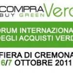 <b>CompraVerde. </b>A ottobre a Cremona l'edizione 2011 del Forum Internazionale degli Acquisti Verdi.