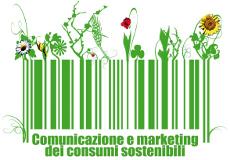 Comunicazione e Marketing dei Consumi Sostenibili