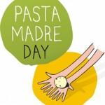 <b>Pasta Madre Day.</b><br /> Torna anche nel 2014 il giorno dello spaccio collettivo mondiale!