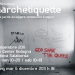 <b>Anarchetiquette. </b>Graffiti e parole da leggere, conservare e capire. A Bologna mostra + workshop + incontro pubblico