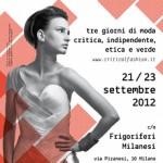<b>So Critical So Fashion 2012.</b> A settembre a Milano torna in scena la moda etica e indipendente
