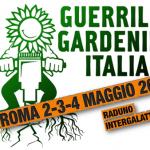 <b>Guerrilla gardening.</b> Raduno nazionale (intergalattico!) a Roma dal 2 al 4 maggio 2014