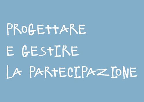 progettare e gestire la partecipazione
