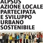 <b>Azione locale partecipata e sviluppo urbano sostenibile.</b> Edizione 2015 del corso IUAV.